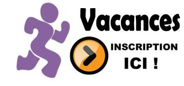 Inscription vacances